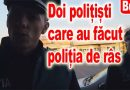 BUZAU: DOI POLITISTI CARE AU FACUT POLITIA DE RAS! VIDEO IREAL