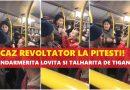 CAZ REVOLTATOR IN PITESTI: Tiganci prinse încercând SA TALHAREASCA în autobuz o JANDARMERITA pe care au LOVIT-O (Video)